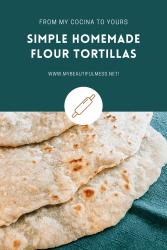 simple homemade flour tortillas