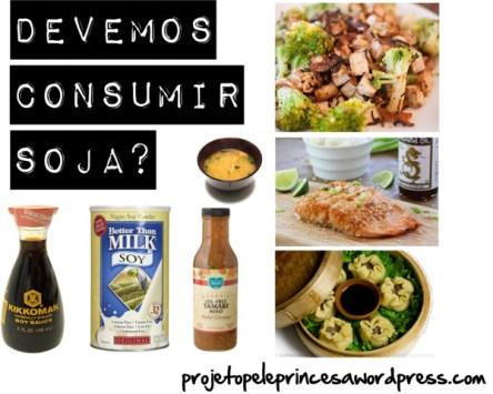 Devemos consumir soja?