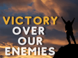 victory over our enemies