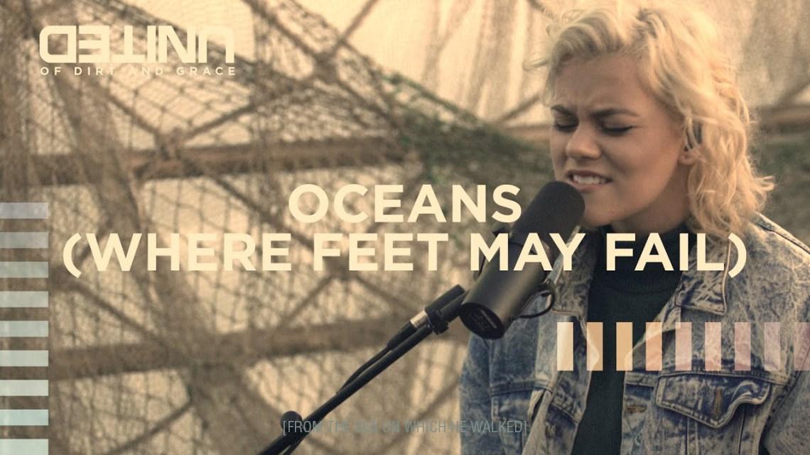 Download Hillsong United: Oceans (Where feet may fail) – Mp3, Lyrics, & Video