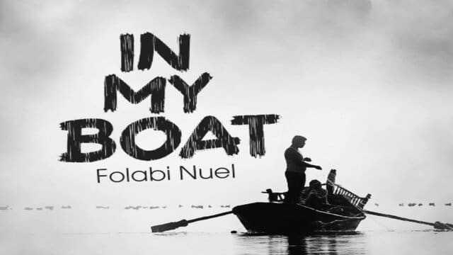 Download Folabi Nuel In my boat mp3 song and lyrics