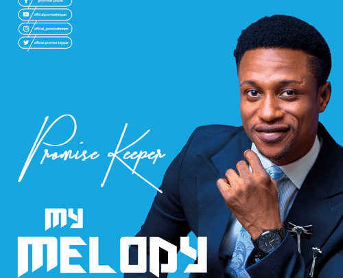 Download Promise Keeper Song – My Melody (Mp3, Lyrics, Video)