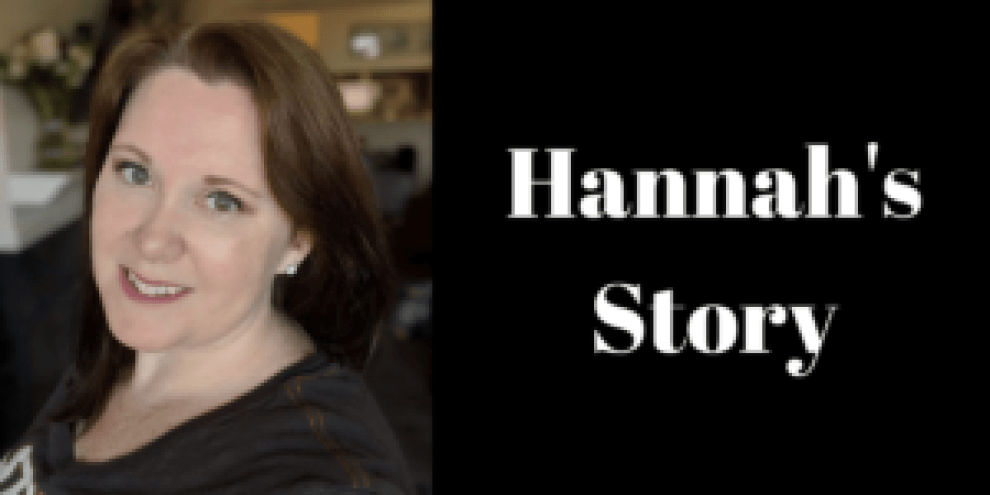 """Picture of lady with words """"Hannah's Story"""""""