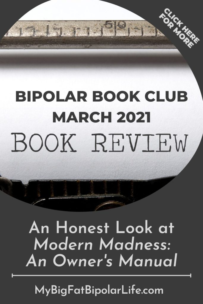 Welcome to the Bipolar Book Club. This month I take an honest look at Modern Madness: An Owner's Manual by Terri Chaney. Find out what I loved and what I didn't love about the book. And find out if the book is worth a read or not. #Bipolar #BipolarDisorder #SurvivingBipolar #BipolarAwareness #BipolarBookClub #TerriCheney