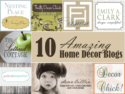 10 Amazing Home Decor Blogs Here are 10 Amazing Home Decor blogs