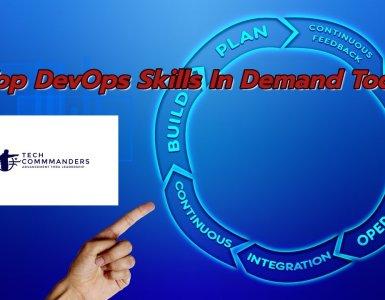 Top DevOps Skills in Demand Today