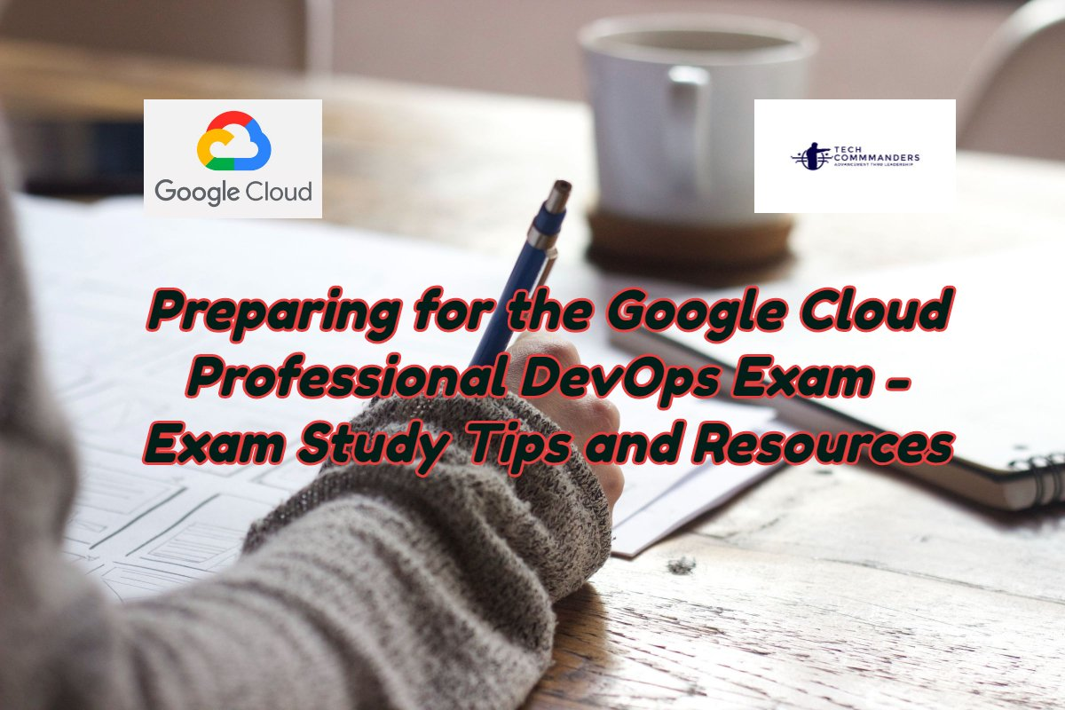 Preparing for Google Cloud DevOps Exam - Exam Study Resources
