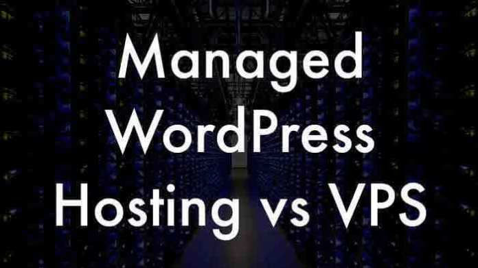 Managed WordPress WordPress Hosting vs VPS