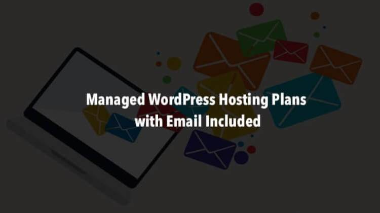 Managed WordPress Hosting with Email