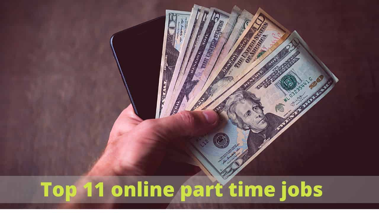 Top 11 online part time jobs