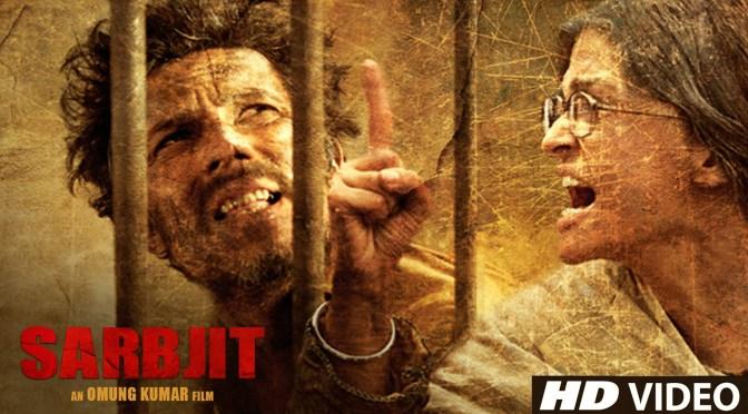 Sarbjit – Movie Review