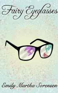 Fairy Eyeglasses by Emily Martha Sorensen