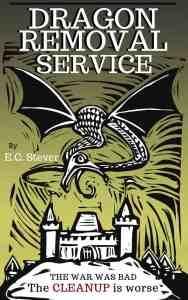 Dragon Removal Service by E.C. Stever