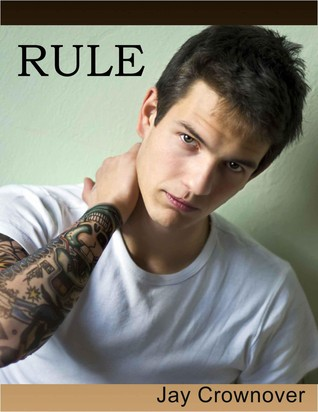 Rule (Marked Men #1) by Jay Crownover