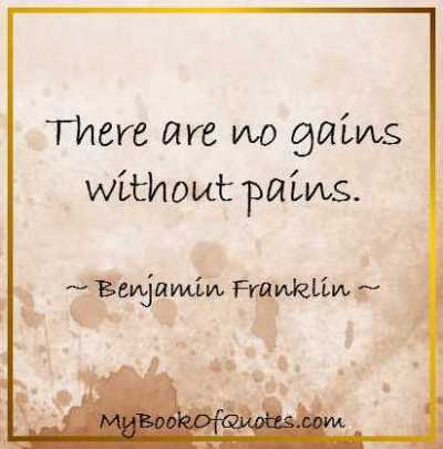 There are no gains without pains - Poem
