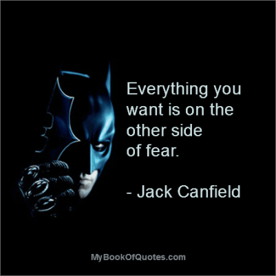 Who said everything you want is on the other side of fear