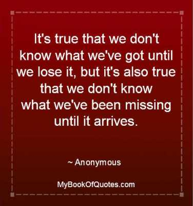 It's true that we don't know what we've got until we lose it