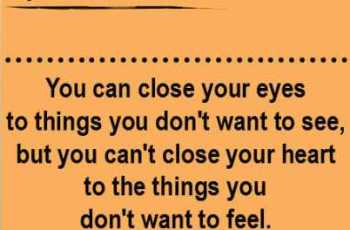 You can always close your eyes to things you don't want to see