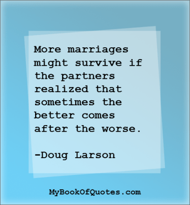 More marriages might survive