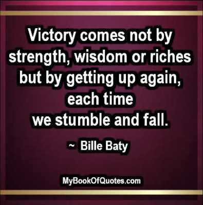 Victory comes not by strength