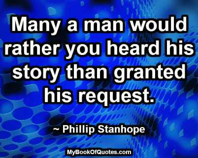 Many a man would rather you heard his story