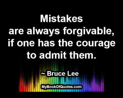 Mistakes are always forgivable