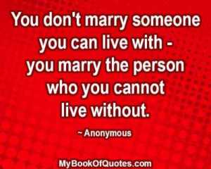 You don't marry someone