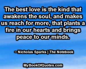 The best love is the kind that awakens the soul