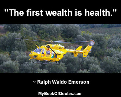 """""""The first wealth is health."""" ~ Ralph Waldo Emerson"""