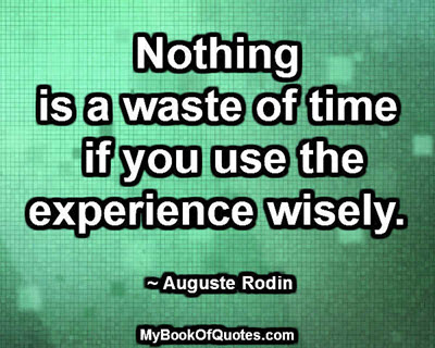 Nothing is a waste of time