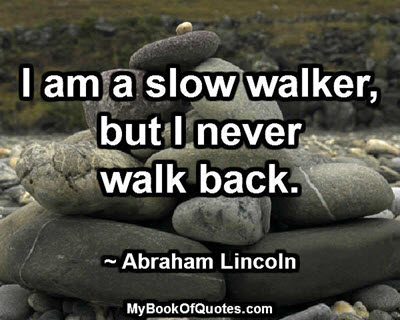 I am a slow walker