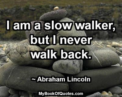 I am a slow walker
