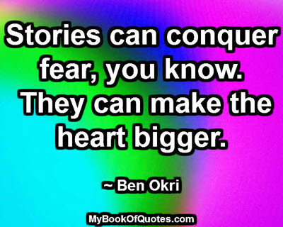 Stories can conquer fear