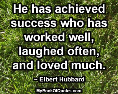 He has achieved success
