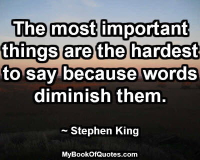 The most important things are the hardest