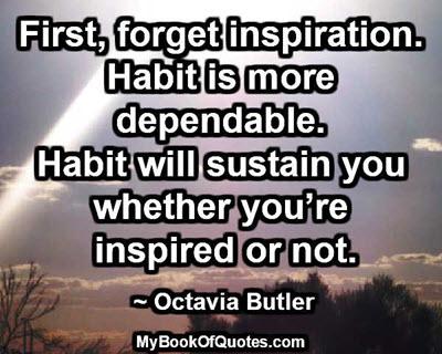 habit is more dependable