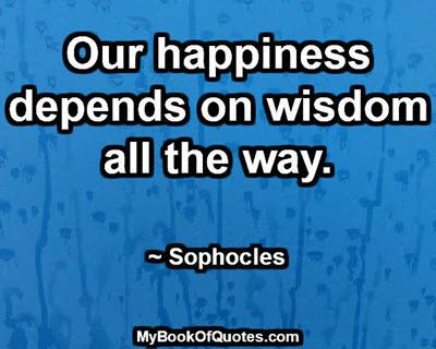 Happiness depends on wisdom.jpg