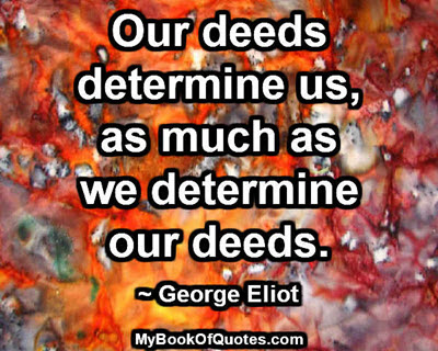 Our deeds