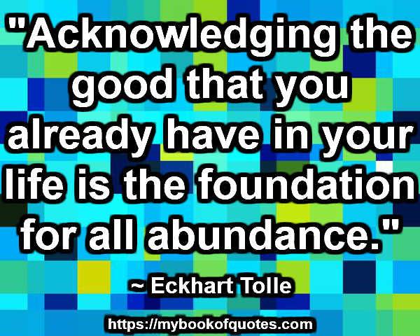 the foundation for all abundance