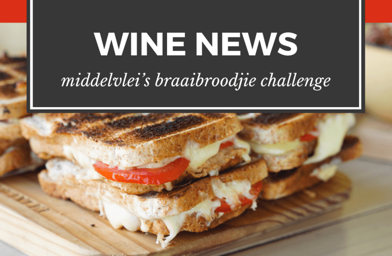 WINERY NEWS: Are you ready for Middelvlei's Braaibroodjie Challenge?