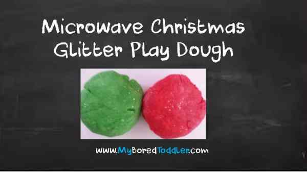 Toddler Christmas Craft Microwave Glitter Play Dough