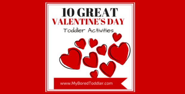 10 Great Valentine's Day Toddler Activities