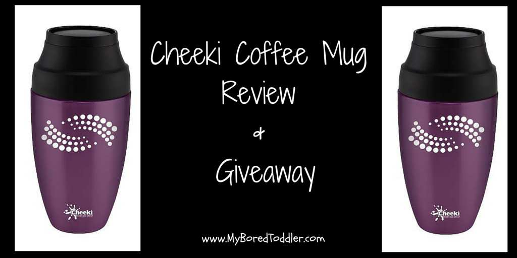 Cheeki Coffee Mug Review Amp Giveaway My Bored Toddler