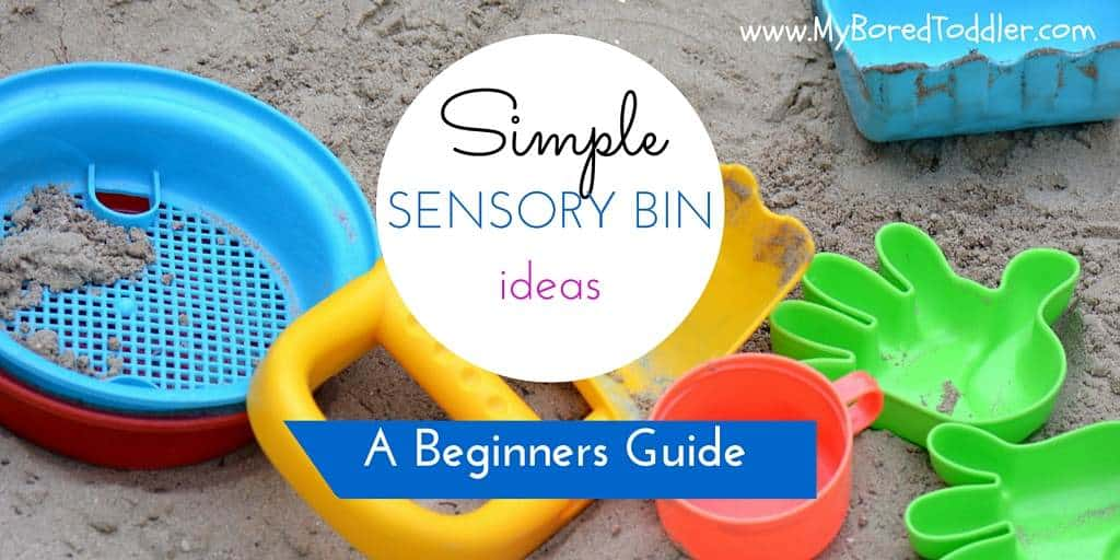 Simple Sensory Bin Ideas for toddlers