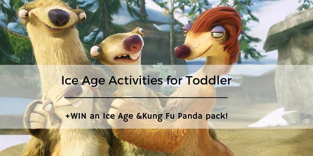 Ice Age Activities for Toddlers + Win an Ice Age & Kung Fu Panda Pack