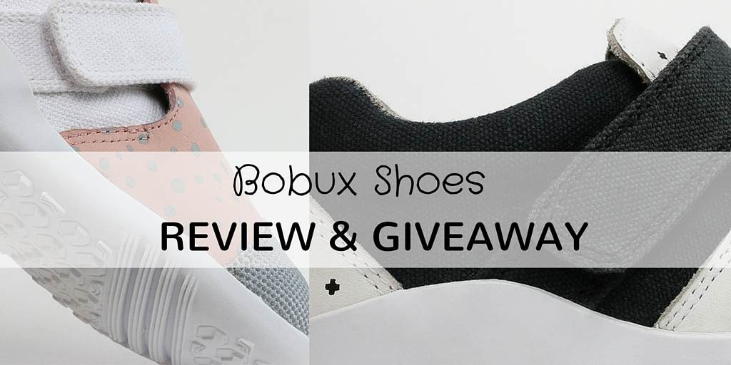 Bobux Review & Giveaway
