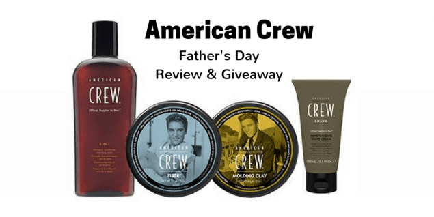 American Crew Father's Day Review and Giveaway