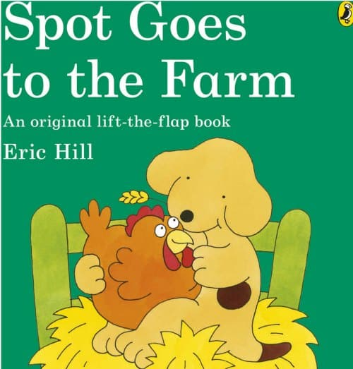 spot goes to the farm lift the flap best farm books for toddlers