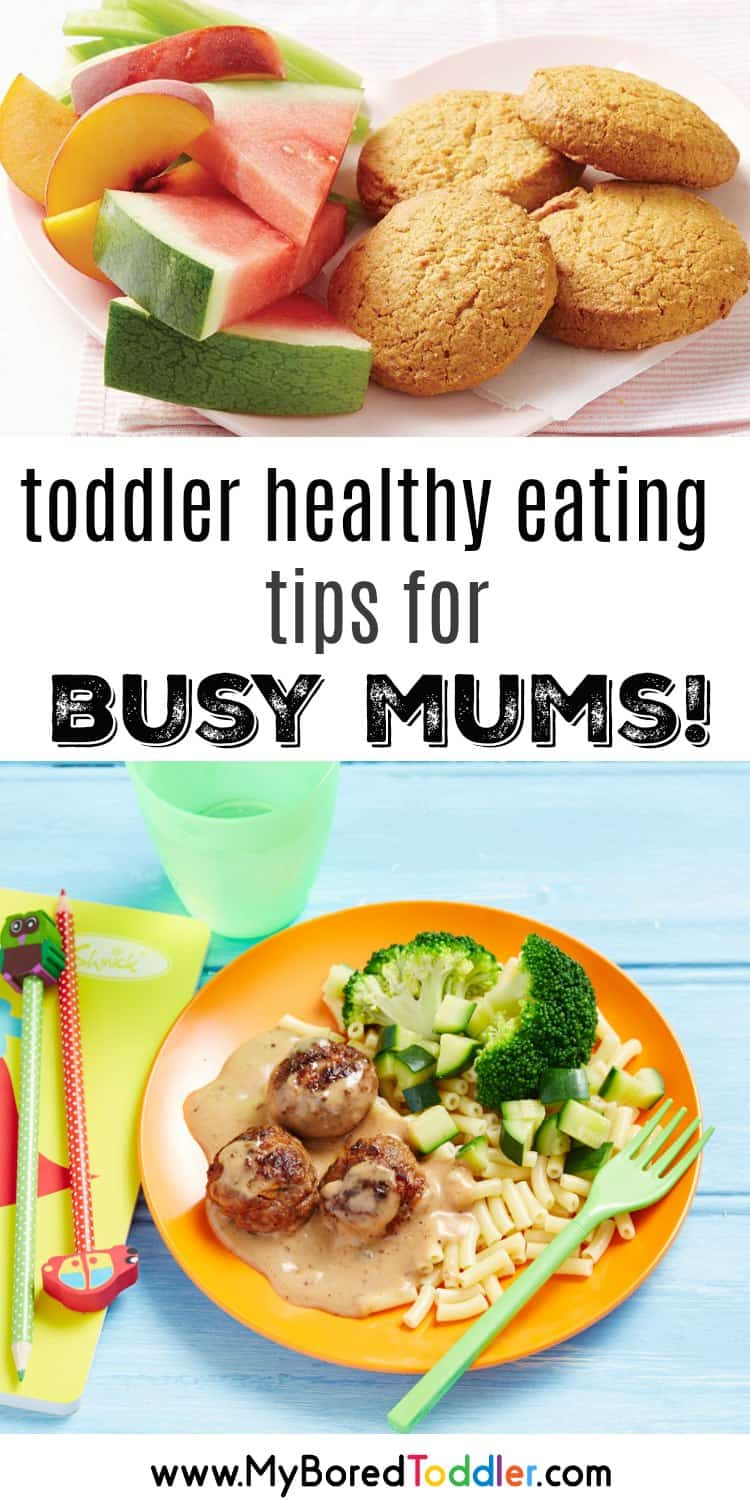 toddler healthy eating tips for busy mums