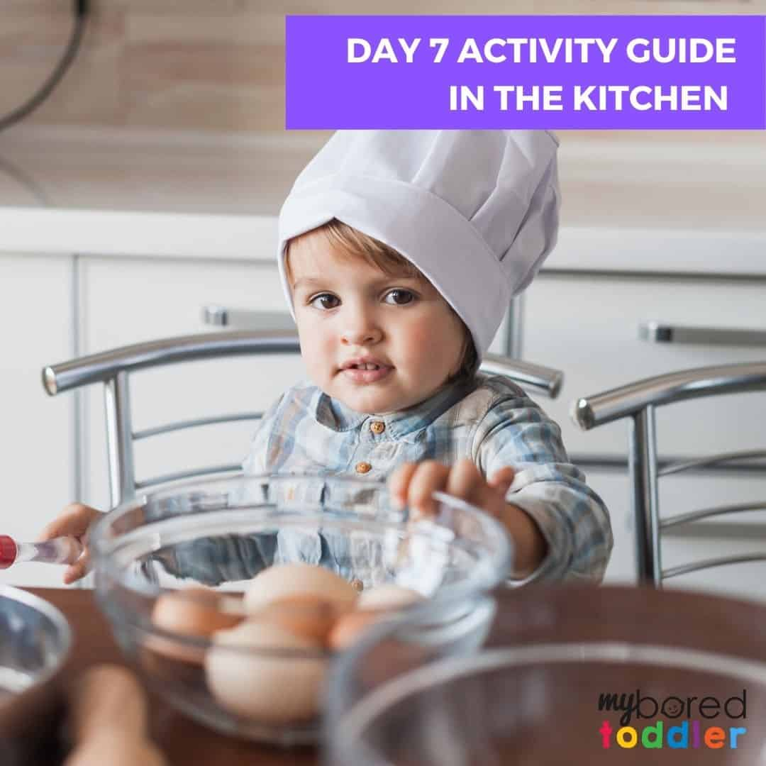 Day 7 activity guide In the Kitchen